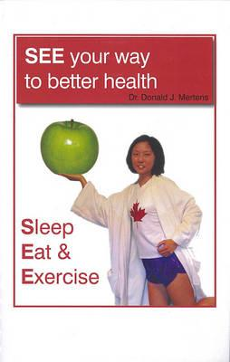 See Your Way to Better Health