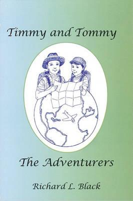 Timmy and Tommy the Adventurers