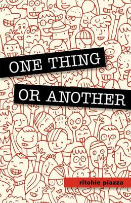 One Thing or Another