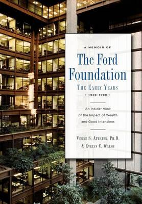 A Memoir of the Ford Foundation