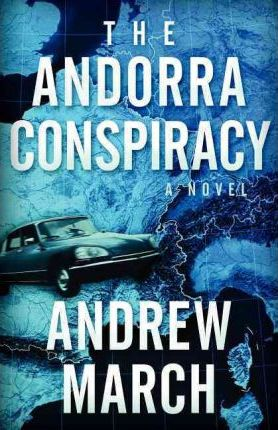 The Andorra Conspiracy