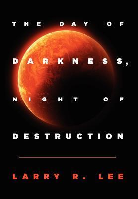The Day of Darkness, Night of Destruction
