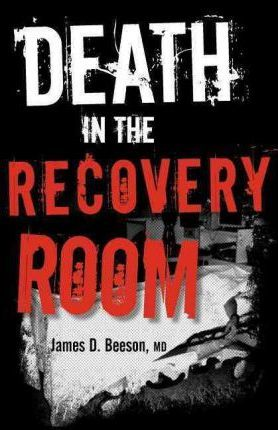 Death in the Recovery Room