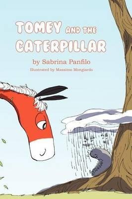 Tomey and the Caterpillar