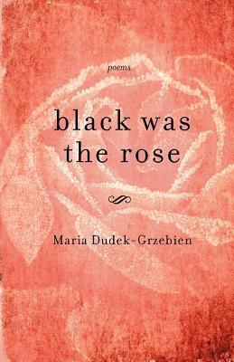 Black Was the Rose