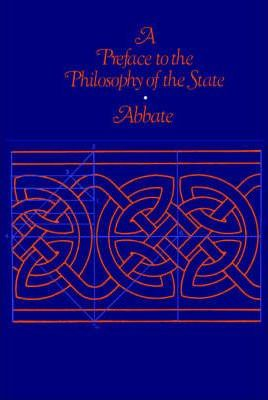 A Preface to the Philosophy of the State