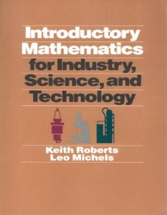 Introductory Mathematics for Industry, Science and Technology