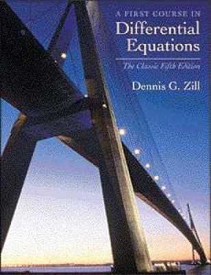 A First Course In Differential Equations Dennis G Zill