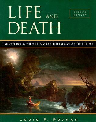 Life And Death Louis Pojman 9780534508241