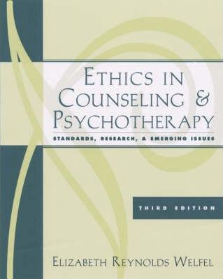 Ethics in Counseling /& Psychotherapy