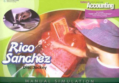 rico sanchez dj manual simulation for gilbertson lehman s century rh bookdepository com Accounting Simulation Packets Computer Accounting
