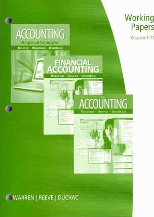 Working Papers Chapters 1 17 Accounting 24e Financial