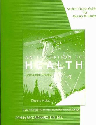 Student Course Guide for Journey to Health: Mind - Body - Spirit : An Introduction to Health and Wellness