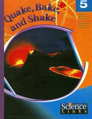Quake, Bake and Shake
