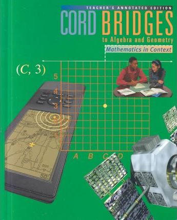 Cord Bridges to Algebra and Geometry
