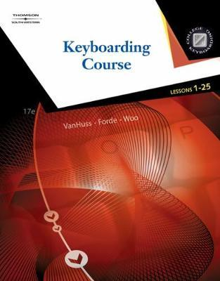 Keyboarding Course, Lessons 1-25 (with Keyboarding Pro 5 User Guide and Version 5.0.4 CD-ROM)