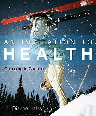 Invitation to Health : Choosing to Change