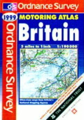 Ordnance Survey Motoring Atlas Britain 1999