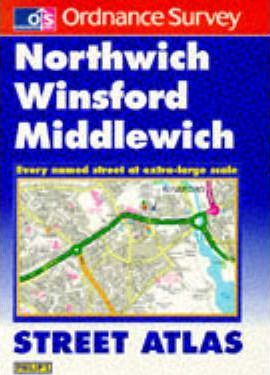 Ordnance Survey Northwich and Winsford Street Atlas