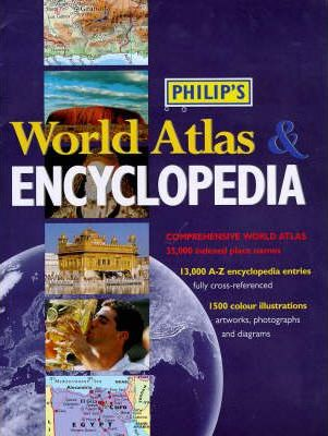 Philip's Encyclopedia and World Atlas