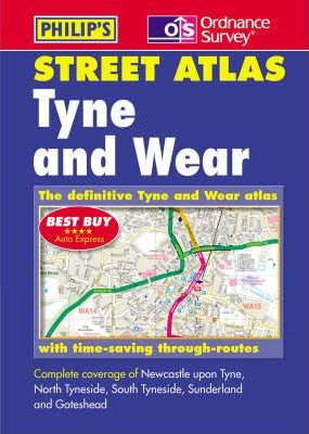 Tyne and Wear and Northumberland Street Atlas