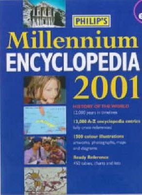 Philip's Millennium Encyclopedia 2001