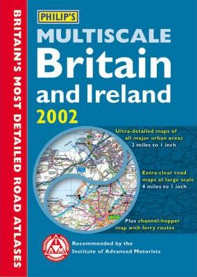 Philip's Multiscale Britain and Ireland 2002