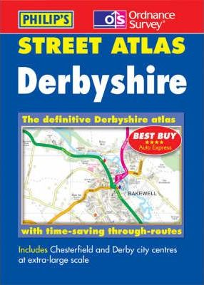 Philip's Street Atlas: Derbyshire