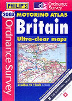 Ordnance Survey Motoring Atlas Britain 2003
