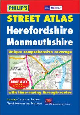 Philip's Street Atlas: Herefordshire and Monmouth
