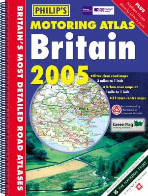 Philip's Motoring Atlas Britain 2005
