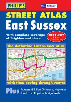 Philip's Street Atlas East Sussex