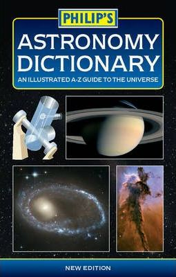 Philip's Astronomy Dictionary