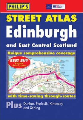 Philip's Street Atlas Edinburgh and East Central Scotland