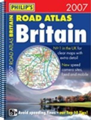 Philip's Road Atlas Britain 2007