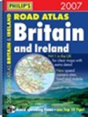 Philip's Road Atlas Britain and Ireland 2007 A4