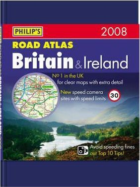 Philip's Road Atlas Britain and Ireland 2008