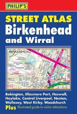 Philip's Street Atlas Birkenhead and Wirral