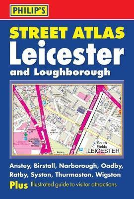 Philip's Street Atlas Leicester and Loughborough