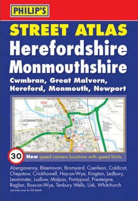 Philip's Street Atlas Herefordshire and Monmouthshire