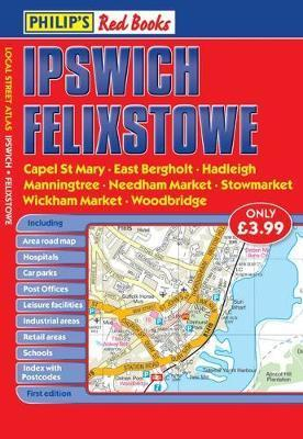 Philip's Red Books Ipswich and Felixstowe
