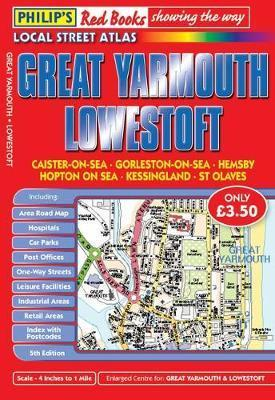 Philip's Red Books Great Yarmouth and Lowestoft