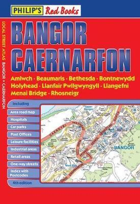 Philip's Red Books Bangor and Caernarfon