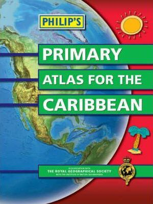 Philip's Primary Atlas for the Caribbean
