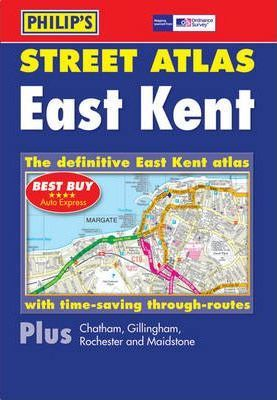 Philip's Street Atlas East Kent