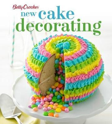 Astonishing Betty Crocker New Cake Decorating Betty Crocker 9780544454323 Funny Birthday Cards Online Barepcheapnameinfo