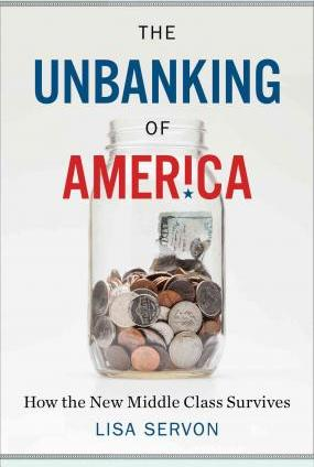 Unbanking of America: How the New Middle Class Survives