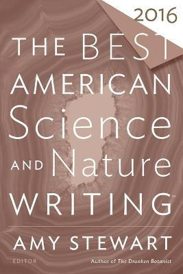Best American Science and Nature Writing 2016
