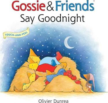 Gossie Friends Say Goodnight Olivier Dunrea 9780544915039