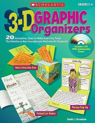 3-D Graphic Organizers : 20 Easy-To-Make Learning Tools That Reinforce Key Concepts